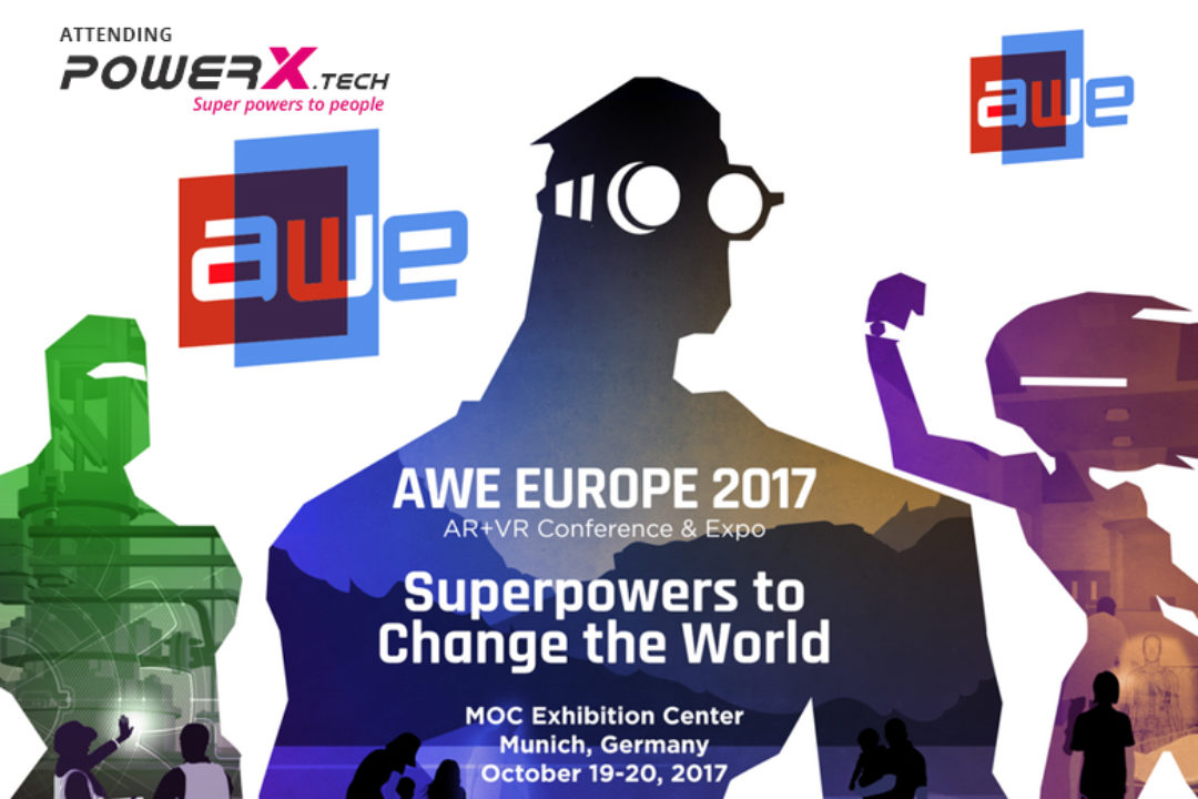PowerX.tech is attending the Augmented World Expo (AWE) in Germany 19-20 October 2017